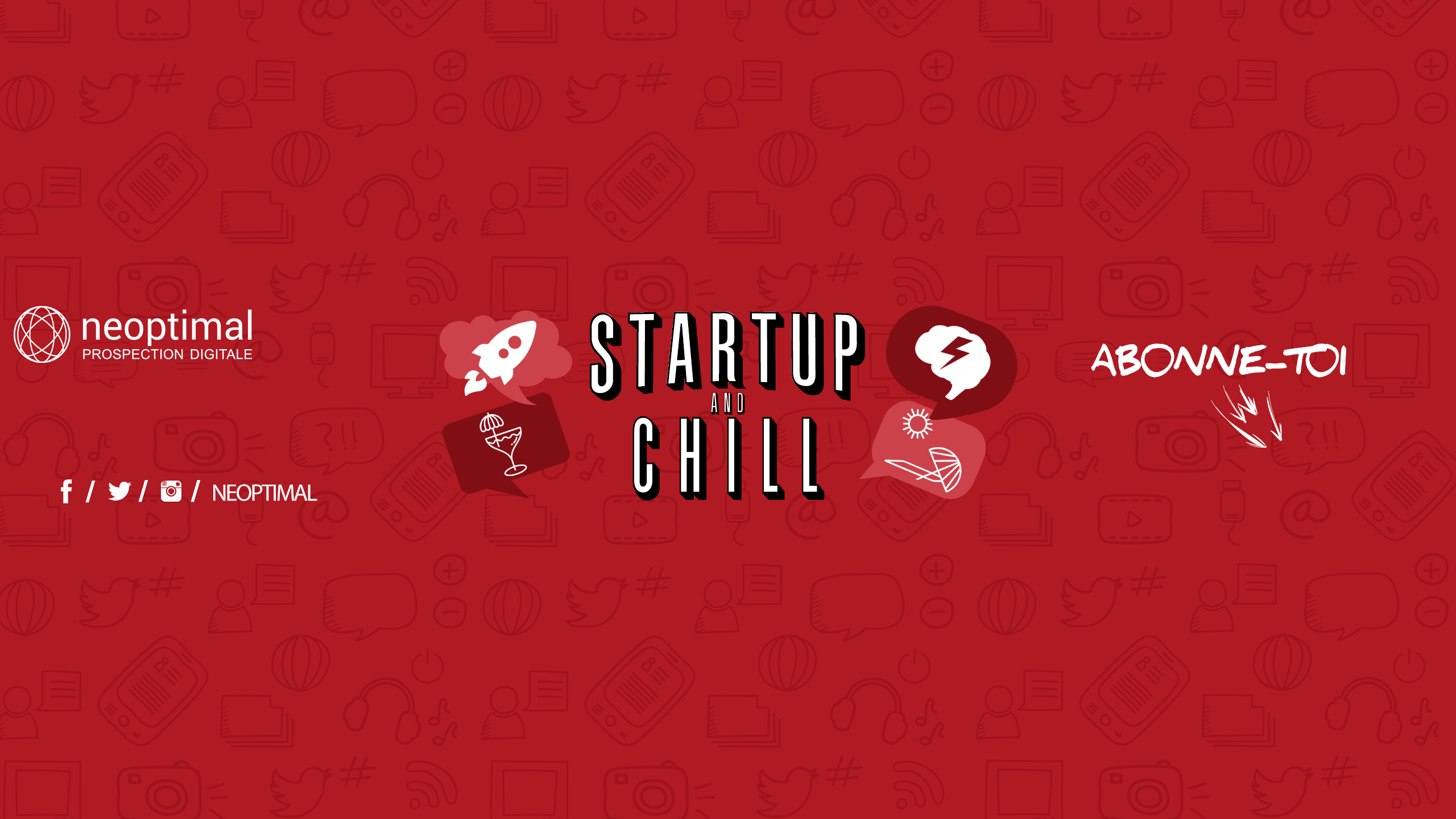Bannière Startup And Chill YouTube New